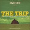 """Andrzej Smolik """"The Trip"""""""
