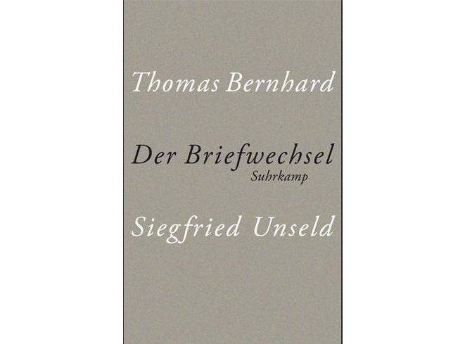 Thomas Bernhard, Siegfried Unseld \
