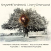 "4. Krzysztof Penderecki – ""Threnody For The Victims Of Hiroshima, Etc.; Greenwood: 48 Responses To Polymorphia, Etc."""