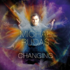 """Changing"" – Michał Rudaś"