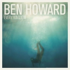 """Ben Howard –""""Every Kingdom"""""""