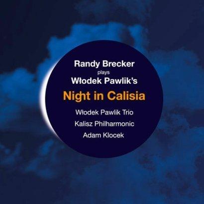 """4. Włodek Pawlik – """"Night in Calisia"""""""