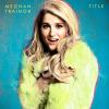 "Meghan Trainor na okładce albumu ""Title"""